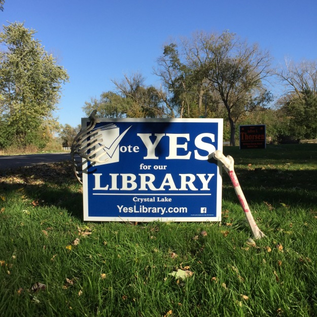 "We're voting ""Yes"" on November 8 for a new library; and so is our ribcage and femur."